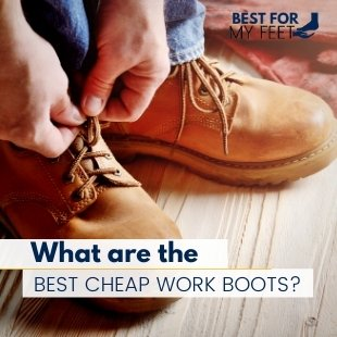 a working man putting on a pair of affordable work boots and this image is the featured image for this page entitled top 10 best cheap work boots on the market