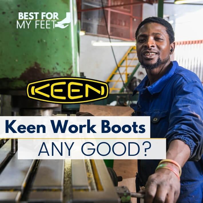an industrial worker wearing a pair of keen work boots